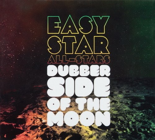 Easy Star All-Stars - Dubber Side of the Moon [2010]