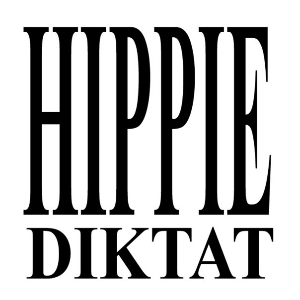 HIPPIE DIKTAT - Fire on [2014]