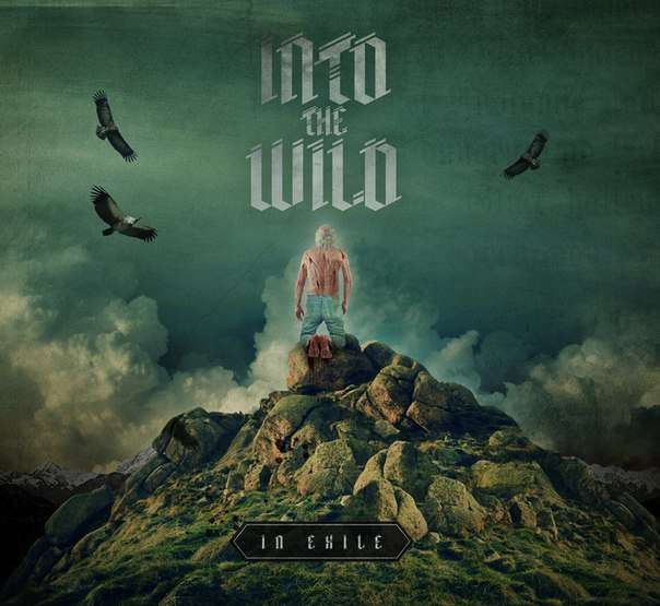 Into the Wild - IN EXILE [2014]