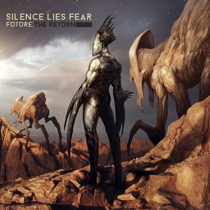 Silence Lies Fear - Future-The Return [2015]